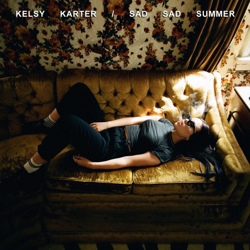 "Kelsy Karter – ""Sad Sad Summer"""